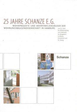 25 Jahre Schanze - Wohnprojekte und Mehrfamilienhäuser der Wohnungsbaugenossenschaft in Hamburg